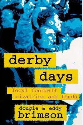 Derby Days by Dougie Brimson image