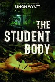 The Student Body by Simon Wyatt