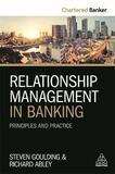 Relationship Management in Banking by Steve Goulding