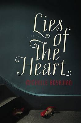 Lies of the Heart by Michelle Boyajian image