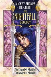 The Nightfall Duology by Mickey Zucker Reichert