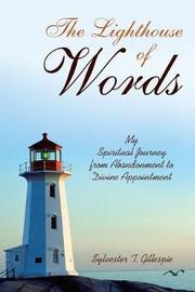 The Lighthouse of Words by Sylvester T Gillespie image