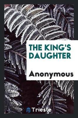 The King's Daughter by * Anonymous image