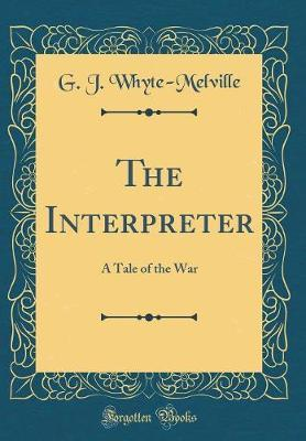 The Interpreter by G.J. Whyte Melville