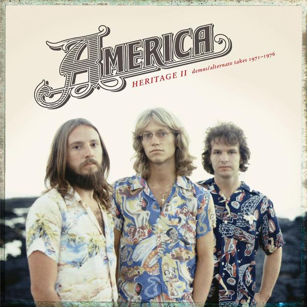 Heritage II: Demos/Alternate Takes 1971-1976 by America