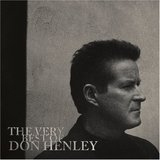 The Very Best of Don Henley by Don Henley
