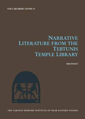 Narrative Literature from the Tebtunis Temple Library by Kim Ryholt image