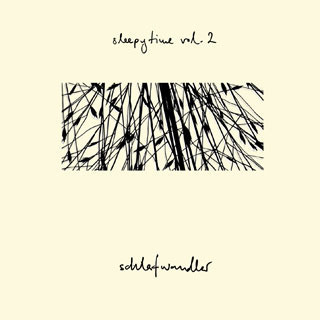 Sleepytime Volume 2 - Schlefwandler by Johannes Contag