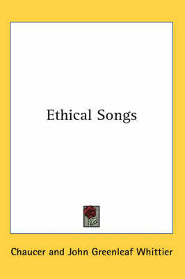 Ethical Songs by Chaucer