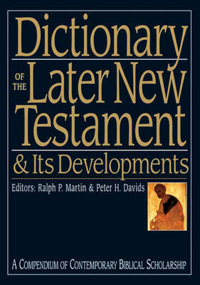 Dictionary of the Later New Testament and Its Developments image