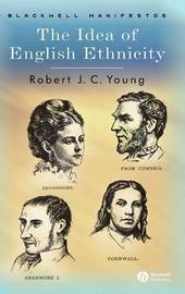 The Idea of English Ethnicity by Robert J.C. Young image