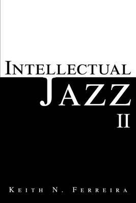 Intellectual Jazz II by Keith N Ferreira image