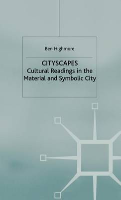 Cityscapes by Ben Highmore