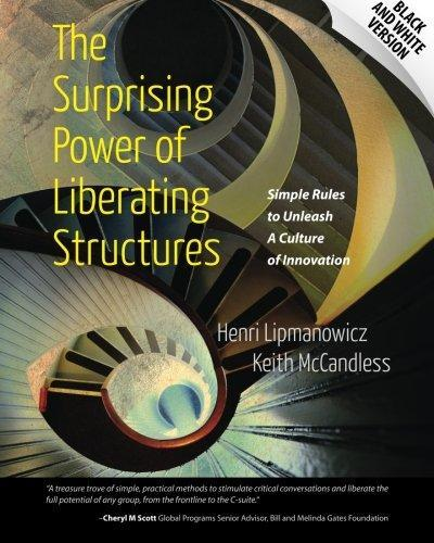 The Surprising Power of Liberating Structures by Henri Lipmanowicz image