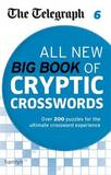 The Telegraph: All New Big Book of Cryptic Crosswords 6 by THE TELEGRAPH MEDIA GROUP