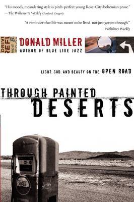 Through Painted Deserts by Donald Miller