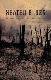 Heated Blues by DEL LOUIS