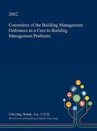 Constraints of the Building Management Ordinance as a Cure to Building Management Problems by Chit-Ying Wendy Lui image