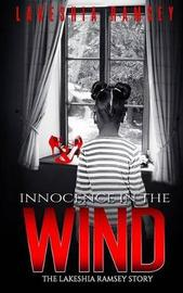 Innocence in the Wind the Lakeshia Ramsey Story by Lakeshia /L Denise/D Ramsey image