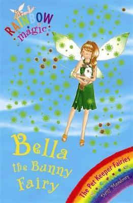 Bella the Bunny Fairy (Rainbow Magic #30 - Pet Keeper
