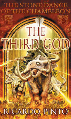 Stone Dance Of The Chameleon #3: The Third God by Ricardo Pinto image