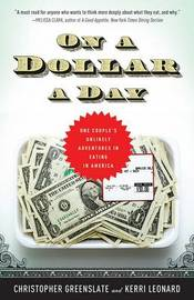 On a Dollar a Day: One Couple's Unlikely Adventures in Eating in America by Christopher Greenslate image