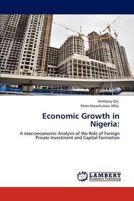 Economic Growth in Nigeria by Anthony Orji