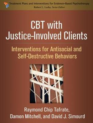 CBT with Justice-Involved Clients by Raymond Chip Tafrate