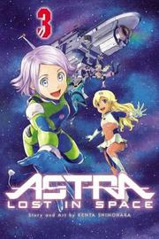 Astra Lost in Space, Vol. 3 by Kenta Shinohara