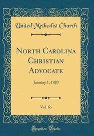 North Carolina Christian Advocate, Vol. 65 by United Methodist Church image