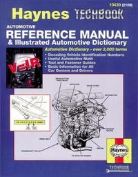 Automotive Reference Manual & Illustrated Automotive Dictionary by Mike Stubblefield