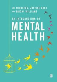 An Introduction to Mental Health by Jo Augustus