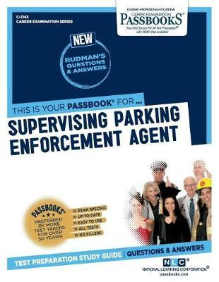Supervising Parking Enforcement Agent by National Learning Corporation