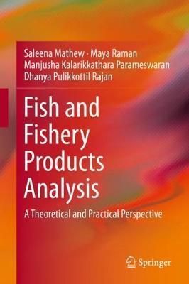 Fish and Fishery Products Analysis by Saleena Mathew