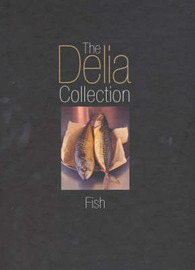 The Delia Collection: Fish by Delia Smith