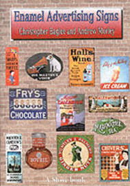 Enamel Advertising Signs by Christopher Baglee