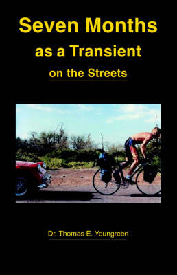 Seven Months as a Transient on the Streets by Thomas E. Youngreen image