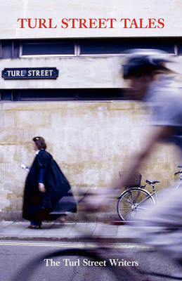 Turl Street Tales by The Turl Street Writers image