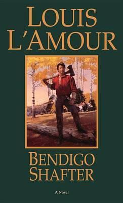 Bendigo Shafter by Louis L'Amour image