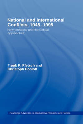 National and International Conflicts, 1945-1995 by Frank R. Pfetsch