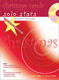 Descant Recorder: Christmas Carols: 10 Favourite Carols Arranged with Piano Accompaniments and Playalong CD by David Moses image