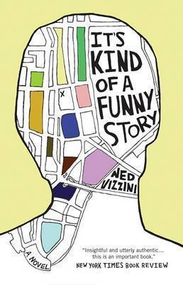It's Kind of a Funny Story by Ned Vizzini image