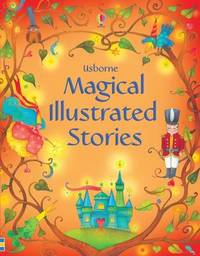 Magical Illustrated Stories by Various ~