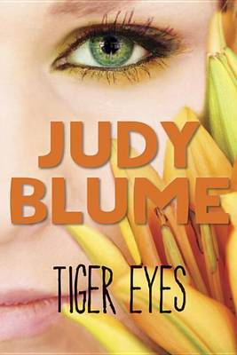 Tiger Eyes by Judy Blume image