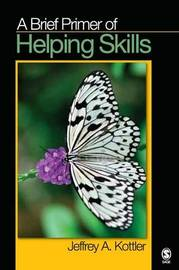 A Brief Primer of Helping Skills by Jeffrey A Kottler image