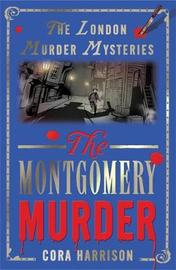 The Montgomery Murder by Cora Harrison image