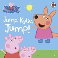 Peppa Pig: Jump, Kylie, Jump! by Ladybird