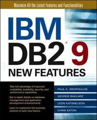 IBM DB2 9 New Features by Paul Zikopoulos