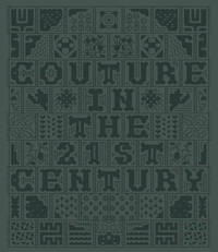 Couture in the 21st Century by Deborah Bee