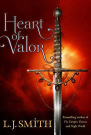 Heart of Valor (Wildworld #2) (US Ed.) by L.J. Smith